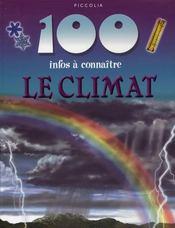 100 Infos A Connaitre ; Le Climat - Intérieur - Format classique
