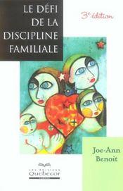 Le Defi De La Discipline Familiale - Intérieur - Format classique