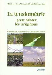 La tensiometrie pour piloter les irrigations ou une gestion raisonneee de la ressource en eau - Intérieur - Format classique