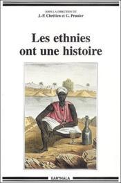 Les ethnies ont une histoire - Couverture - Format classique