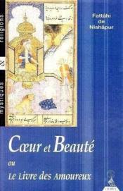 Coeur Et Beaute Ou Le Livre Des Amoureux - Couverture - Format classique