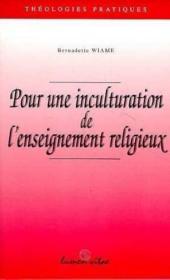 Pour Une Inculturation De L Enseignement Religieux - Couverture - Format classique