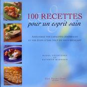 100 recettes pour un esprit sain - Intérieur - Format classique