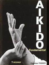 Aïkido Fondamental - Intérieur - Format classique