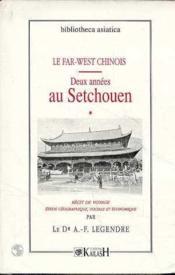 Deux Annees Au Setchouen T.1 - Couverture - Format classique