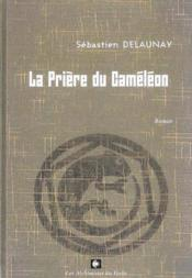 La prière du caméléon - Couverture - Format classique