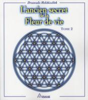 L'ancien secret de la fleur de vie t.2 - Couverture - Format classique