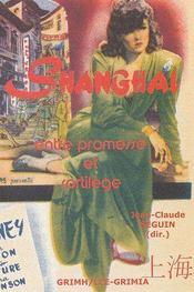 Shangaï, entre promesse et sortilege - Couverture - Format classique