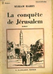 La Conquete De Jerusalem. Collection : Select Collection N° 331 - Couverture - Format classique