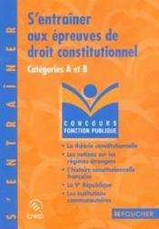 S'entrainer aux epreuves de droit constitutionnel – Francois Chevalier – ACHETER OCCASION – 2002