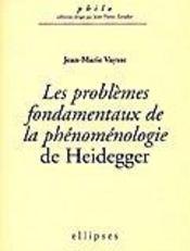 Les Problemes Fondamentaux De La Phenomenologie De Heidegger - Intérieur - Format classique