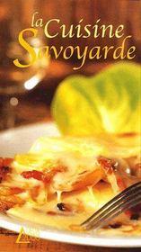 La cuisine savoyarde - Couverture - Format classique