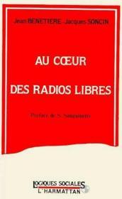 Au coeur des radios libres - Couverture - Format classique