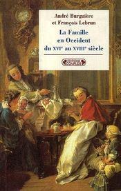 Famille en occident du xvi au xviii s. - Intérieur - Format classique