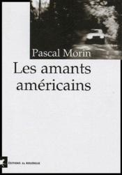 Les Amants Americains - Couverture - Format classique