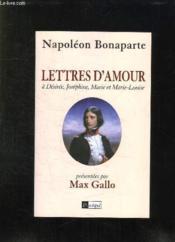 Lettres d'amour a desiree, josephine, marie et marie-louise - Couverture - Format classique