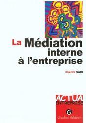 La mediation interne de l'entreprise - Intérieur - Format classique
