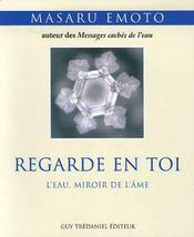 Regarde En Toi ; L'Eau, Miroir De L'Ame - Intérieur - Format classique