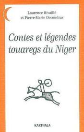 Contes et legendes touaregs du Niger - Couverture - Format classique