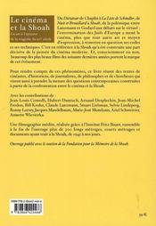 Le cinéma et la Shoah ; un art à l'épreuve de la tragédie du XX siècle - 4ème de couverture - Format classique