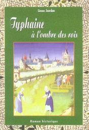 Typhaine A L'Ombre Des Rois - Intérieur - Format classique