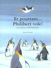 Et Pourtant... Philibert Vole! - Intérieur - Format classique