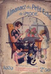 Almanach Du Petit Echo De La Mode 1929. Le Grand Almanach Du Foyer Et De La Famille Francaise. - Couverture - Format classique