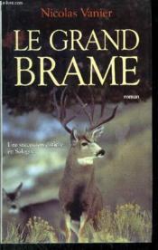 Le Grand Brame - Couverture - Format classique