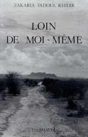Loin De Moi-Meme - Couverture - Format classique