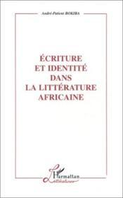 Écriture et identité dans la littérature africaine - Couverture - Format classique