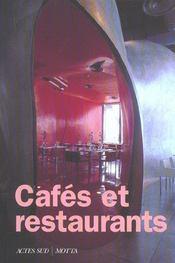 Cafés et restaurants 1990-2000 ; 400 architectures - Intérieur - Format classique