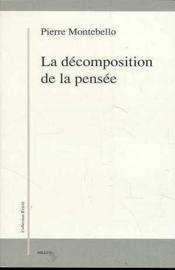 La Decomposition De La Pensee - Couverture - Format classique