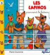 Lapinos T.5 ; Les Lapinos Prennent Le Bateau - Couverture - Format classique