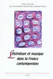 Litterature Et Musique Dans La France Contemporaine. Colloque Interna Tional Tenu En Sorbonne, 20-22 - Intérieur - Format classique