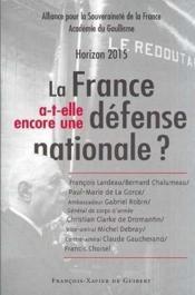 La france a-t-elle encore une defense nationale - Couverture - Format classique