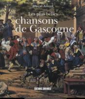 Chansons de Gascogne (Les plus belles) - Couverture - Format classique