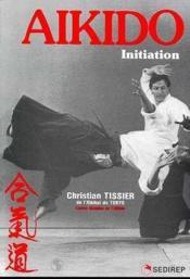 Aïkido. initiation - Couverture - Format classique