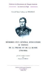 Memoires D'Un General D'Infanterie Au Service De La Prusse Et De La Russie (1792-1836) - Couverture - Format classique