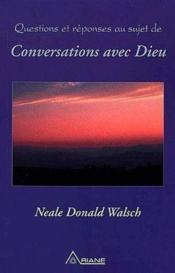 Questions et réponses au sujet de conversations avec dieu - Couverture - Format classique