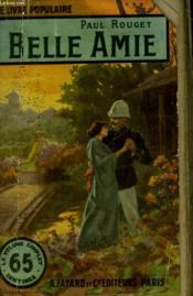 Belle Amie. Collection Le Livre Populaire N° 97. - Couverture - Format classique