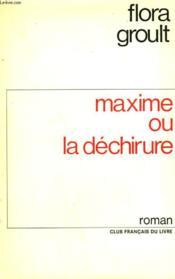 Maxime Ou La Dechirure. - Couverture - Format classique