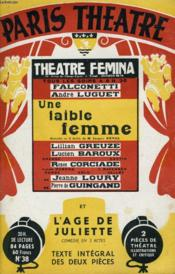 PARIS THEATRE N° 38 - UNE FAIBLE FEMME, comédie en 3 actes et L'AGE DE JULIETTE, comédie en 3 actes de JACQUES DEVAL - Couverture - Format classique
