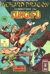 Richard Dragon - Combattant Du Kung-Fu - Le Sinistre De Kidnappeur - N°1 - Couverture - Format classique