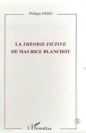 La théorie fictive de Maurice Blanchot - Intérieur - Format classique