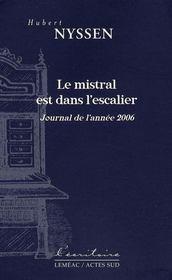 Le Mistral Est Dans L'Escalier - Intérieur - Format classique