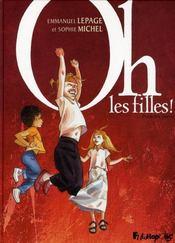Oh, les filles ! t.1 - Intérieur - Format classique