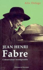 Jean-henri fabre l'observateur incomparable - Intérieur - Format classique