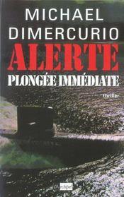 Alerte, Plongee Immediate - Intérieur - Format classique