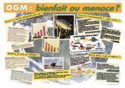 OGM : bienfait ou menace ? - Couverture - Format classique