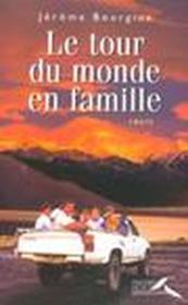 Le Tour Du Monde En Famille - Couverture - Format classique